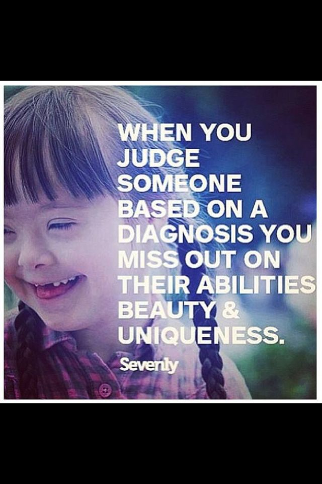 Down Syndrome Awareness, i put this in the about me folder my little brother has downs and i know he will prove the world wrong people underestimate him and they underestimates me