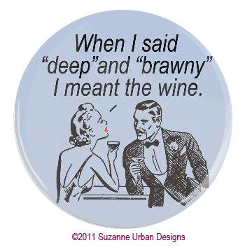 Ha!Wine Quotes, Wine O', Wine Laugh, Wine Funny, Dining, Humor Wine, Wine Lovers, Funny Wine, Wine Food