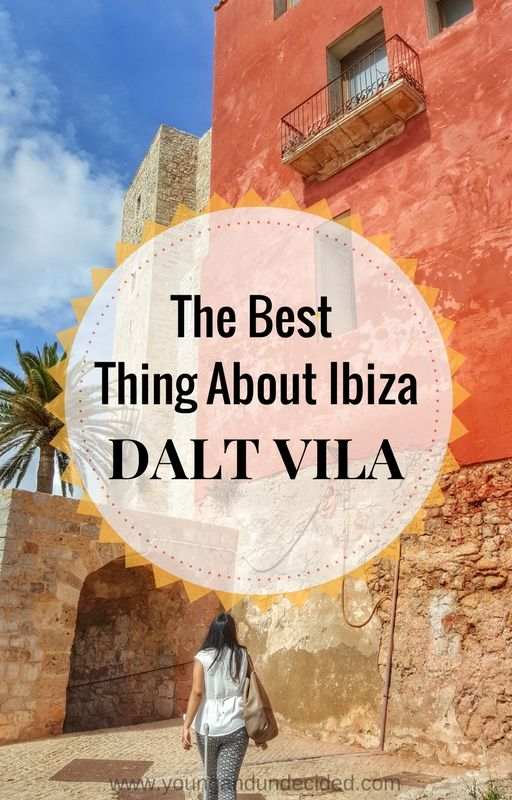 Dalt Vila, also known as Ibiza Old Town, is a must see if your on the islands. From the old architechture to paronamic views, you will not be disappointed