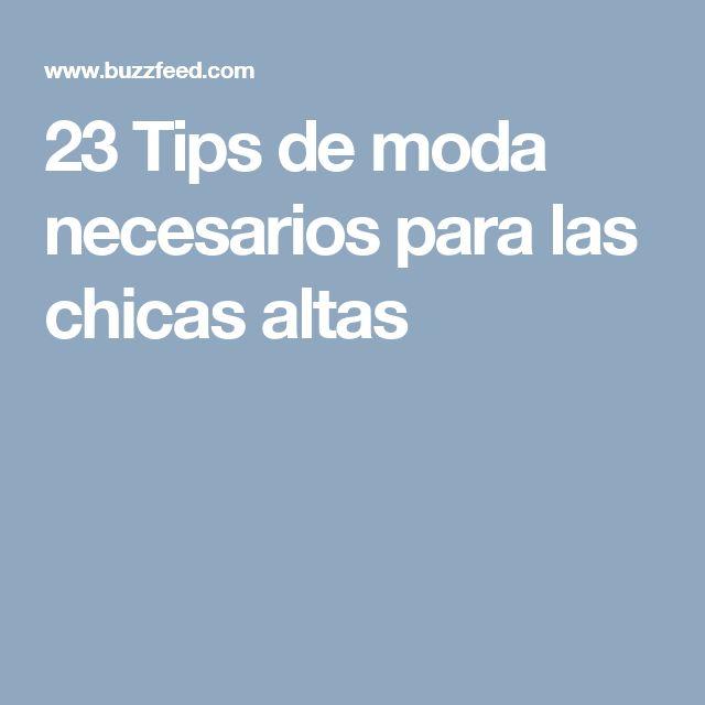 23 Tips de moda necesarios para las chicas altas