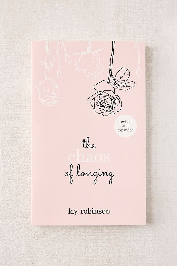 The Chaos Of Longing By Ky Robinson In 2019 Dorm Bücher Neue