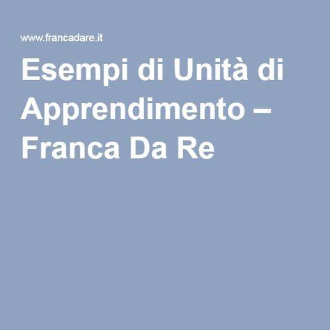 Esempi di Unità di Apprendimento – Franca Da Re