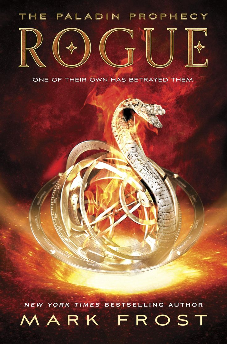 Rogue: The Paladin Prophecy Book 3 By Mark Frost  544 Pages  Random House