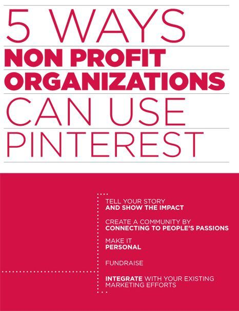5 Ways Non Profit Organizations Can Use Pinterest. This would be good to know if I can get my dream job working with a non profit.