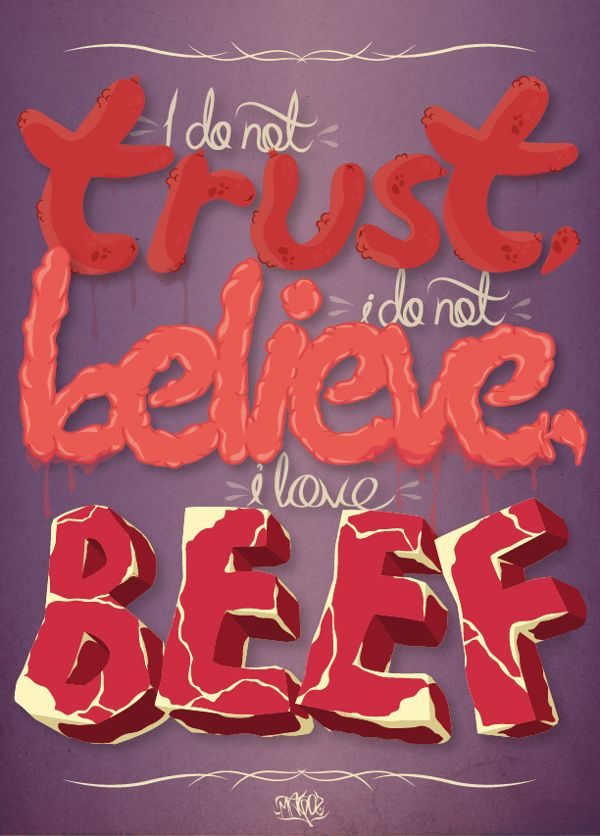 I do not trust i do not believe i love beef by luis