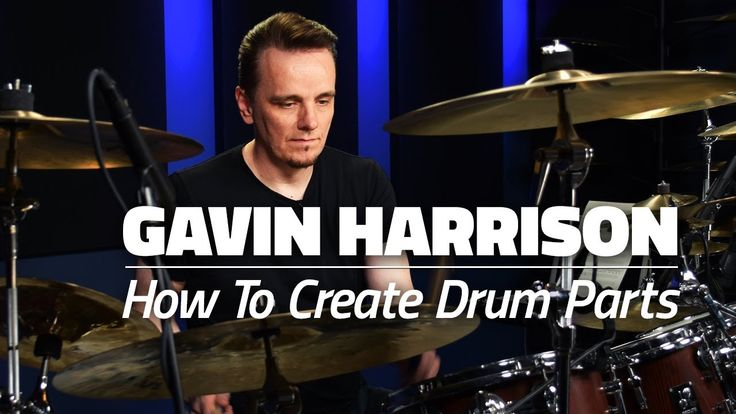 Gavin Harrison: How To Create Amazing Drum Parts (FULL DRUM LESSON) - Drumeo - YouTube