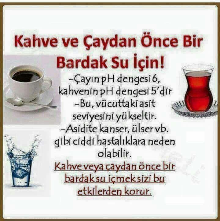 kahve ve çaydan önce..