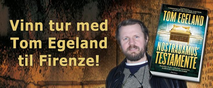 Tom Egeland utkommer med Nostradamus Testamente 2. mai 2012.