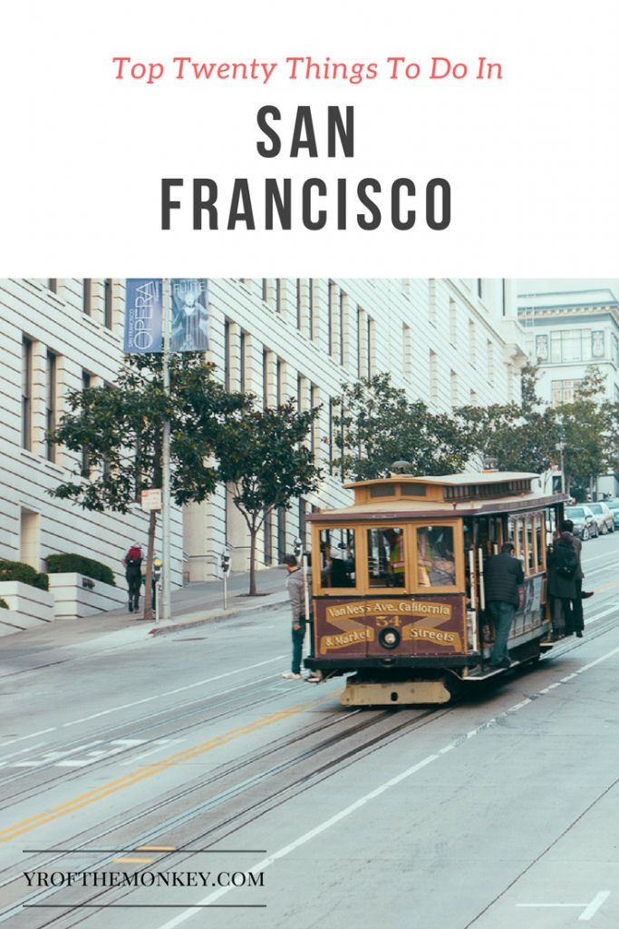 sightseeing guide san Francisco travel top twenty things to do