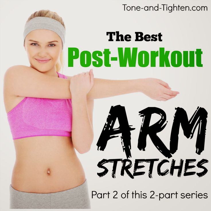Best stretches for your arms – the best stretches after exercising for your upper body | Tone and Tighten