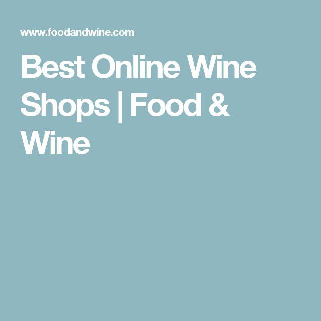 Best Online Wine Shops | Food & Wine