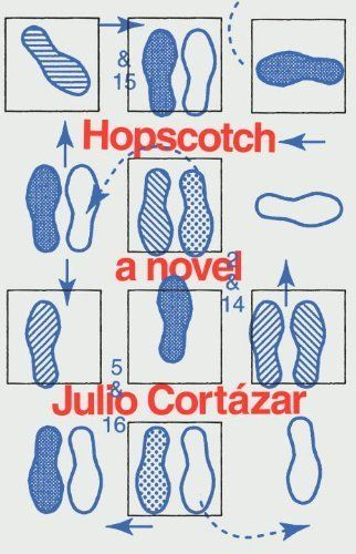 Hopscotch (Pantheon Modern Writers) by Julio Cortazar, http://www.amazon.co.uk/dp/0394752848/ref=cm_sw_r_pi_dp_8-.ztb08B8NRR