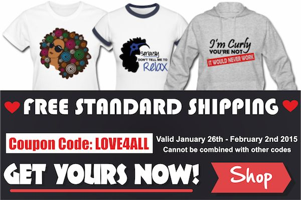 LAST DAY Free Shipping In Our T-Shirt Store - Use LOVE4ALL at the checkout - http://www.blackhairinformation.com/t-shirts/t-shirts/ #naturalhair #relaxedhair #tshirts