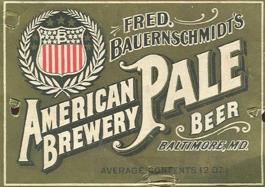 Beer 116 Baltimore FredBauernschmidtsAmericanBreweryBeer Label Showcase of Over 45 Inspirational Beer Logos and Labels