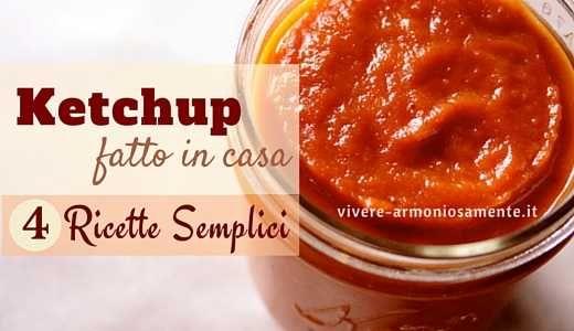 Il ketchup fatto in casa è molto facile da realizzare! Ecco 4 semplici ricette per fare il ketchup a casa con concentrato di pomodoro, peperoncino, aceto..