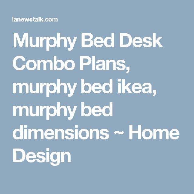 Murphy Bed Desk Combo Plans, murphy bed ikea, murphy bed dimensions ~ Home Design