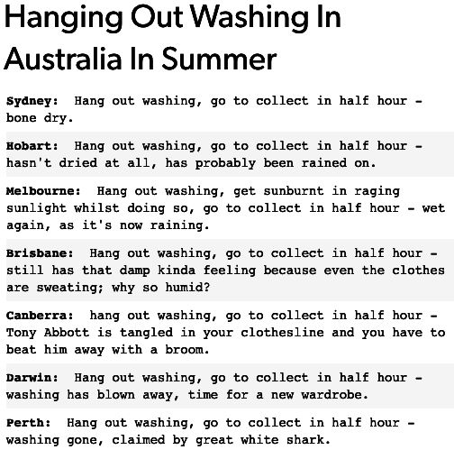 On doing the washing: | 47 Times Australians Were The Funniest People On Tumblr In 2016/ Oi what about Adelade?