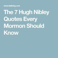 The 7 Hugh Nibley Quotes Every Mormon Should Know