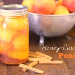 How To Make Honey Cinnamon Peaches