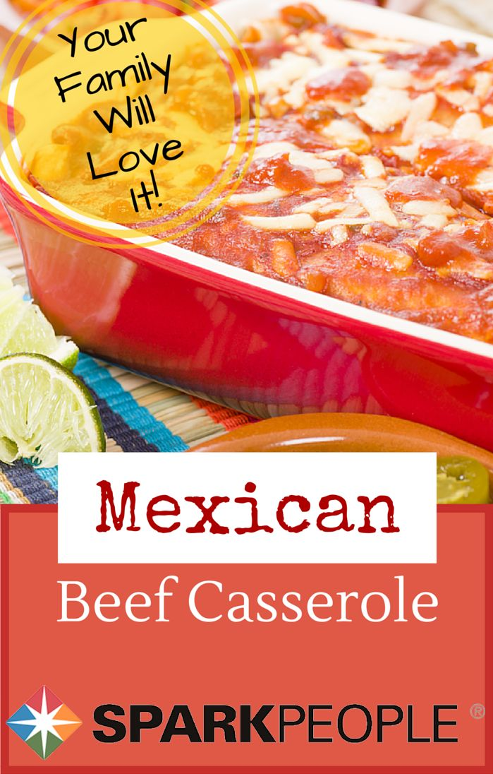 The Best Mexican Beef Casserole Recipe