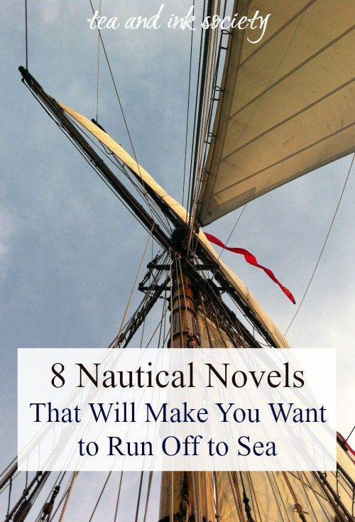 Maritime fiction at its best! If you've ever wanted to go to sea, these nautical novels will sweep you off your feet and into grand adventures! #seastories #nauticalfiction