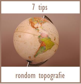 7 tips voor topografie