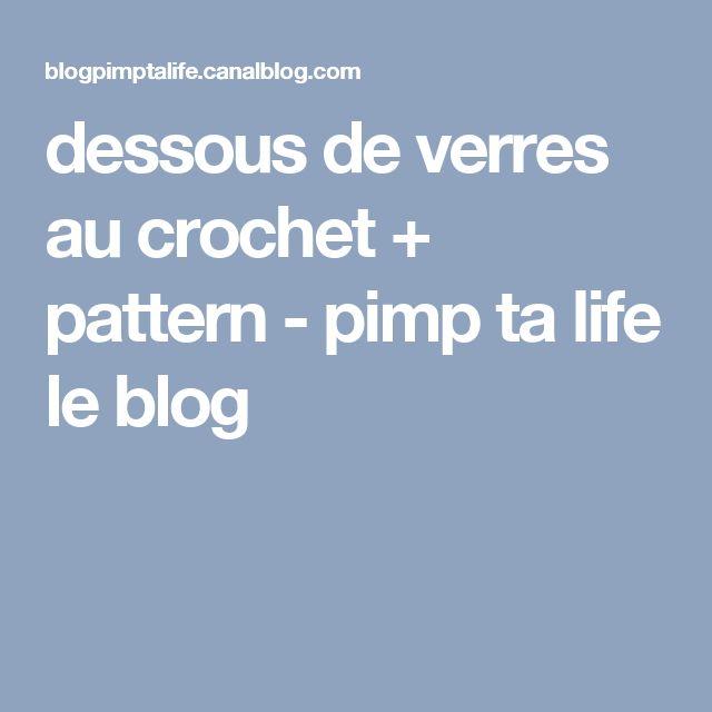 dessous de verres au crochet + pattern - pimp ta life le blog