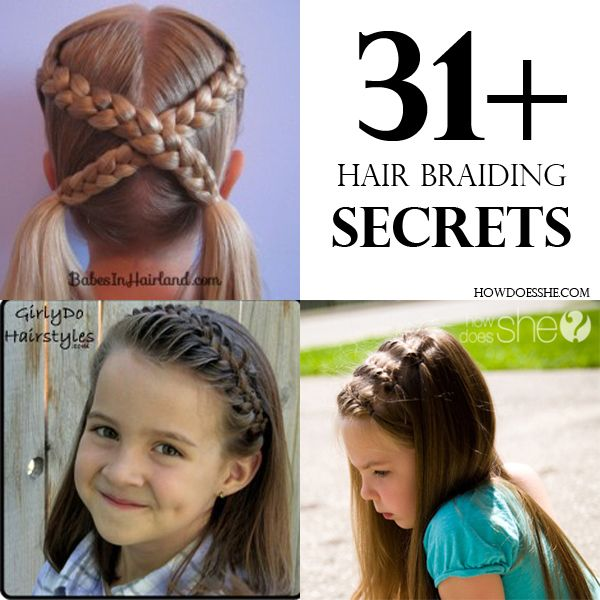 31+ hair braiding secrets.  Wide variety of fun braids! #howdoesshe #girlshair howdoesshe.com