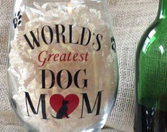 World's Greatest Dog Mom Wine Glass - Edit Listing - Etsy