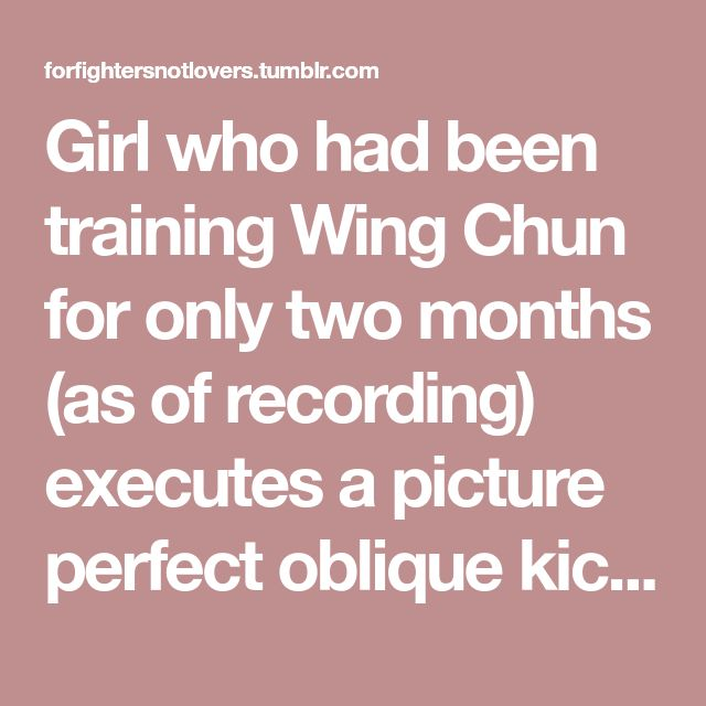 Girl who had been training Wing Chun for only two months (as of recording) executes a picture perfect oblique kick, countering a roundhouse kick by attacking the supporting leg. Lin dum tek in Wing...