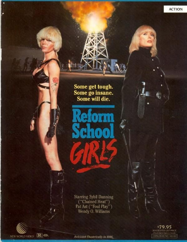 Reform School Girls... Sybil Danning AND Wendy O. Williams. LOL.