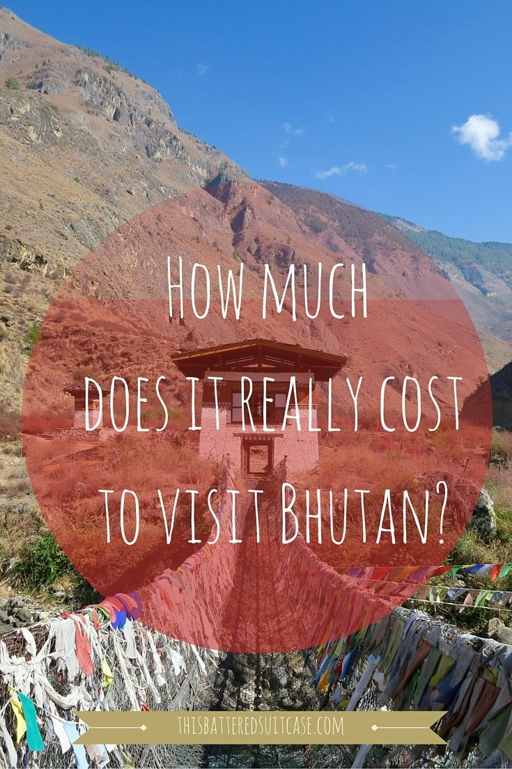 You can only visit Bhutan via a tour operator. So, how much does it really cost to visit Bhutan?