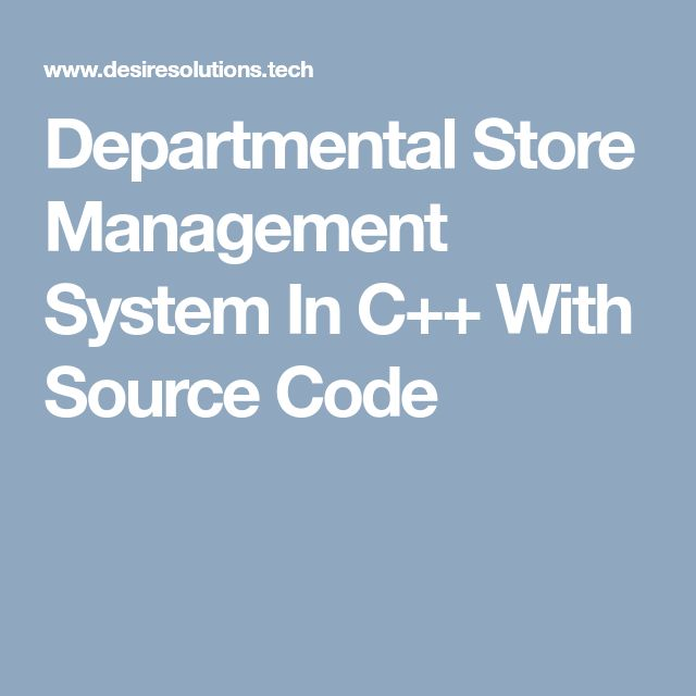 Departmental Store Management System In C++ With Source Code