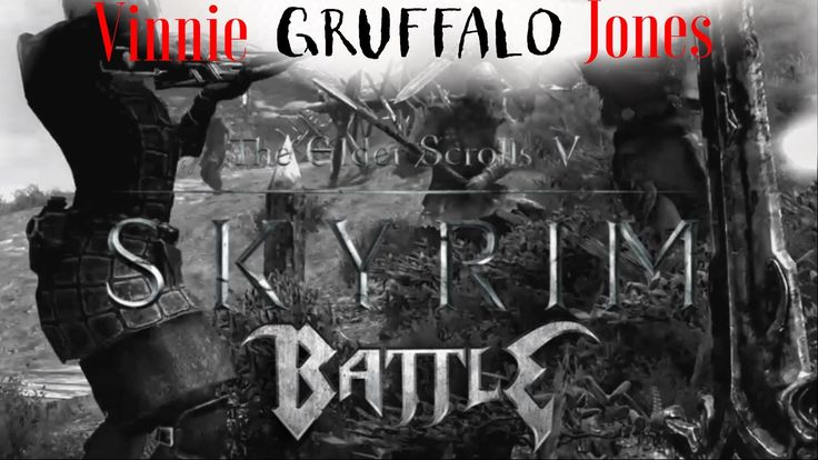 Vinnie Gruffalo Jones! From ghost horseman to a big battle plus Vinnies 6 followers! Please have a watch this skyrim video! Mods included! #games #Skyrim #elderscrolls #BE3 #gaming #videogames #Concours #NGC