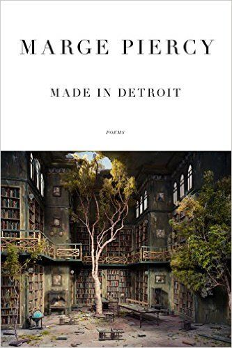 Made in Detroit: Poems eBook: Marge Piercy: Amazon.ca: Kindle Store