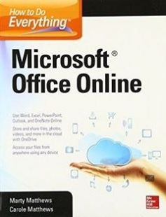 How to Do Everything: Microsoft Office Online 1st Edition free download by Carole Matthews Marty Matthews ISBN: 9780071850070 with BooksBob. Fast and free eBooks download.  The post How to Do Everything: Microsoft Office Online 1st Edition Free Download appeared first on Booksbob.com.
