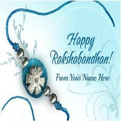Write Your Name On Rakhi 2015 Wishes Pic For Brother #happy rakshabandhan #rakhi #2015 #wishes #pictures #brother