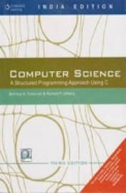 Computer Science A Structured Programming Approach Using C (Paper Back)