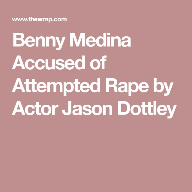 Benny Medina Accused of Attempted Rape by Actor Jason Dottley