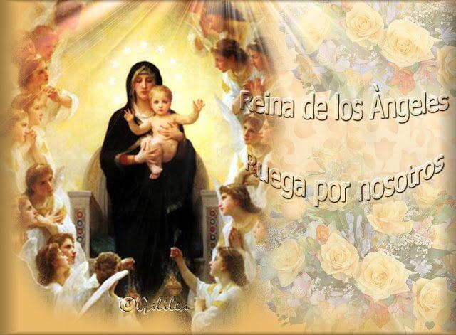 VIRGEN MARÍA, RUEGA POR NOSOTROS : MAYO, MES DE MARÍA - DÍA 25 - REINA DE LOS ÁNGELES...