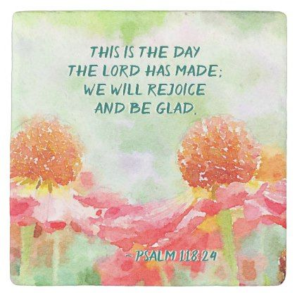 #Psalm 118:24 This is the Day Watercolor flowers Stone Coaster - customize unique idea
