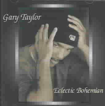 Gary Taylor - Eclectic Bohemian