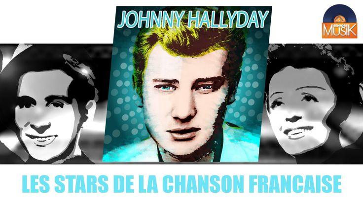 Johnny Hallyday - Les stars de la chanson française (Full Album / Album ...