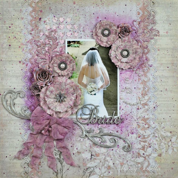 """""""Bride"""" Mixed Media Layout for Donna Salazar with Open Lace Rose Flower Tutorial by Tracey Sabella February 22, 2014"""