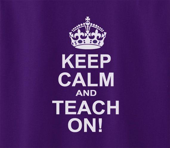 Trendy Pop Culture Keep calm and teach on School Cool Teacher University Tee T-Shirt Ladies Youth Adult Unisex