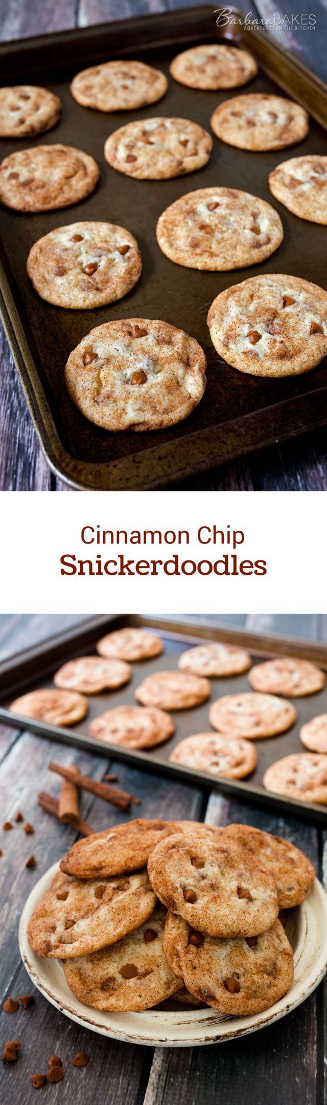 TakeSnickerdoodles to a whole new level with the addition ofCinnamon Chips to the batter.