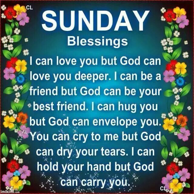 Sunday Blessings From God good morning sunday sunday quotes sunday blessings…