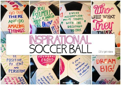 Make an inspirational #soccer ball for anyone who loves to get inspired and motivated!