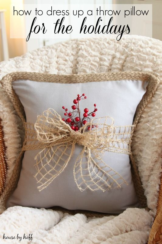 How to Dress Up a Throw Pillow For the Holidays