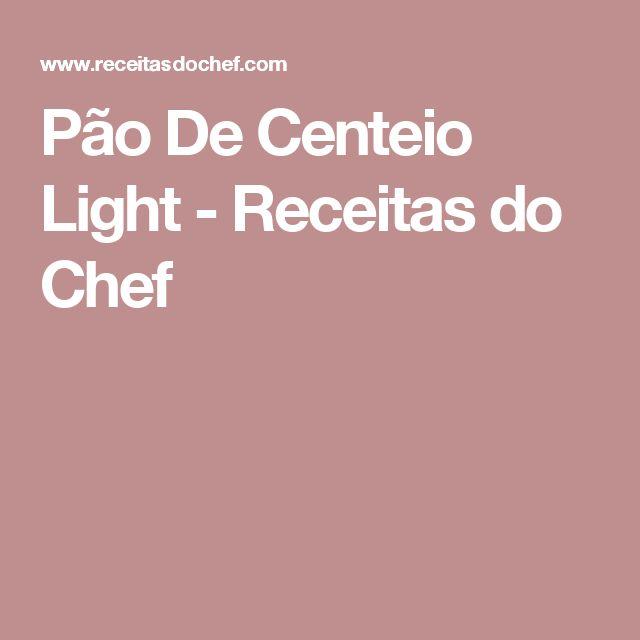 Pão De Centeio Light - Receitas do Chef